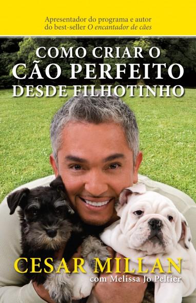 Como Criar o Cão Perfeito desde Filhotinho 382x590 Como criar o cão perfeito desde filhotinho   PROMO via LovePet!